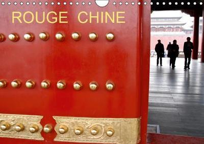 La Chine et Son Rouge Omnipres