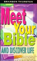 Meet Your Bible and Discover Life - Student Book