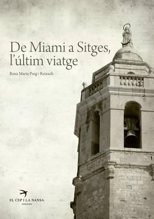 De Miami a Sitges