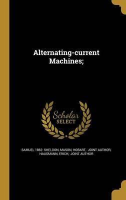 ALTERNATING-CURRENT MACHINES
