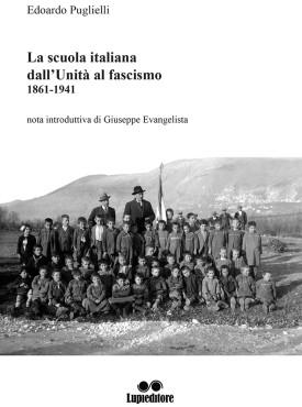 La scuola italiana dall'Unità al fascismo