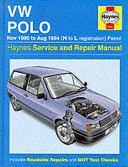 VW Polo Nov. 1990 to Aug. 1994 (H to L Registration) Petrol : Haynes Service and Repair Manual