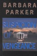 Suspicion of Vengean...