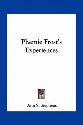 Phemie Frost's Exper...