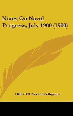 Notes on Naval Progress, July 1900 (1900)