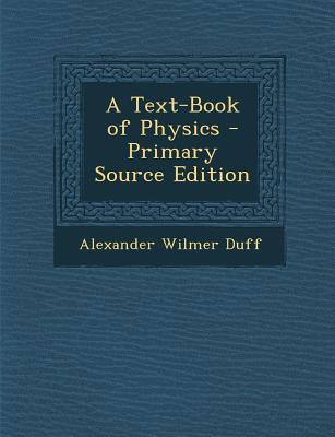 Text-Book of Physics