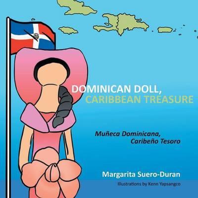 Dominican Doll, Caribbean Treasure