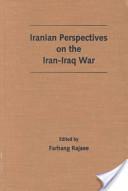 Iranian Perspectives on the Iran-Iraq War