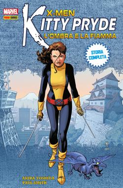 X-Men: Kitty Pryde L'ombra e la fiamma