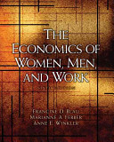 e-Study Guide for: The Economics of Women, Men, and Work by Blau, ISBN 9780136084259