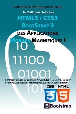 Html5/Css3/Booststrap 3 Pour Créer Des Applications Magnifiques !