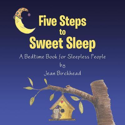 Five Steps to Sweet Sleep