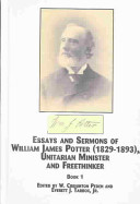 Essays and sermons of William James Potter (1829-1893), Unitarian minister and freethinker