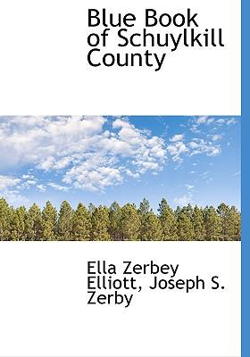 Blue Book of Schuylkill County