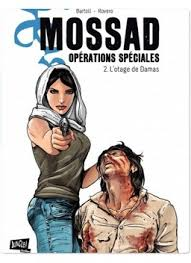 Mossad, opérations spéciales, Tome 2