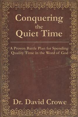 Conquering the Quiet Time