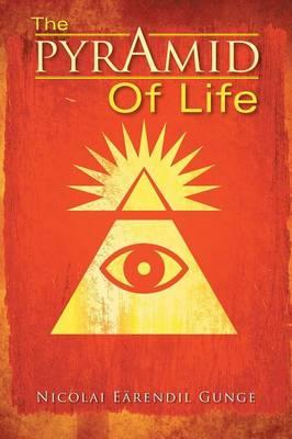 The Pyramid of Life