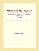 Memoirs of My Dead Life (Webster's Chinese Traditional Thesaurus Edition)