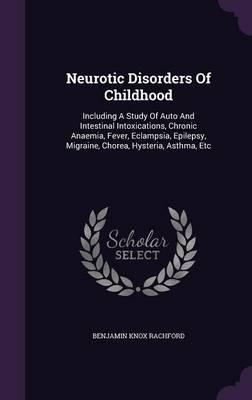 Neurotic Disorders of Childhood