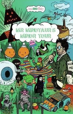 Mr Minotaurs Minor Tour (One Big Story)