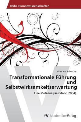 Transformationale Führung und Selbstwirksamkeitserwartung