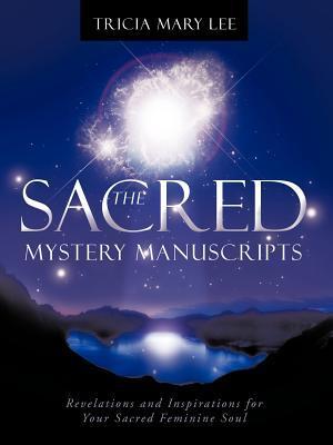 The Sacred Mystery Manuscripts