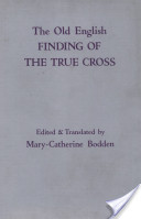 The Old English Finding of the True Cross