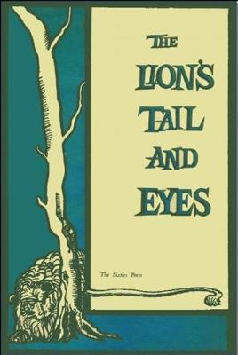 The Lion's Tail and Eyes