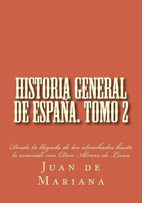Historia general de España. Tomo 2