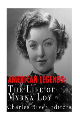 The Life of Myrna Loy