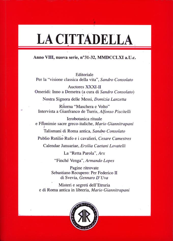 La Cittadella n°31-32, MMDCCLXI a.U.C.