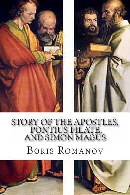 The Story of the Apostles, Pontius Pilate, and Simon Magus