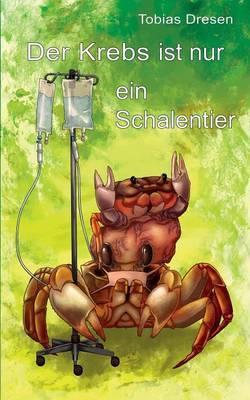 Der Krebs ist nur ein Schalentier