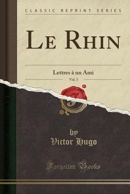 Le Rhin, Vol. 3