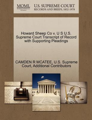 Howard Sheep Co V. U S U.S. Supreme Court Transcript of Record with Supporting Pleadings