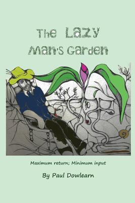 The Lazy Man's Garden