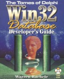 Tomes of Delphi WIN32 Database Developer's Guide