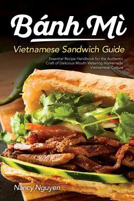Banh Mi Vietnamese Sandwich Guide