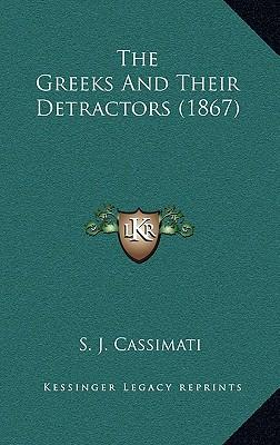 The Greeks and Their Detractors (1867)
