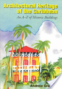 Architectural Heritage of the Caribbean