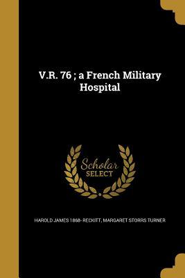 VR 76 A FRENCH MILITARY HOSPIT