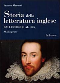 Storia della letteratura inglese. Dalle origini al 1625