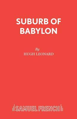 Suburb of Babylon - A Time of Wolves and Tigers, Nothing Personal and the Last of the Last of the Mohicans