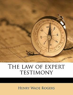 The Law of Expert Testimony