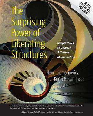 The Surprising Power of Liberating Structures