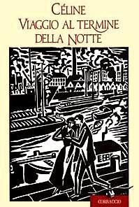 celine viaggio al termine della notte  Viaggio al termine della notte - Louis-Ferdinand Céline - 585 ...