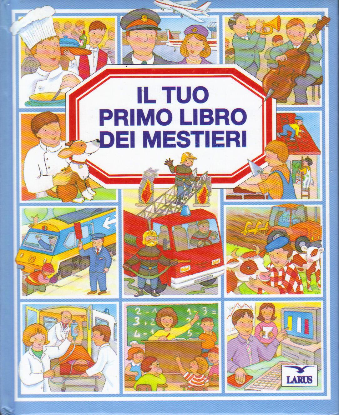 Il tuo primo libro dei mestieri