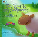 Lord Is My Shepherd!
