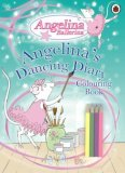 Angelina's Dancing Diary Colouring Book