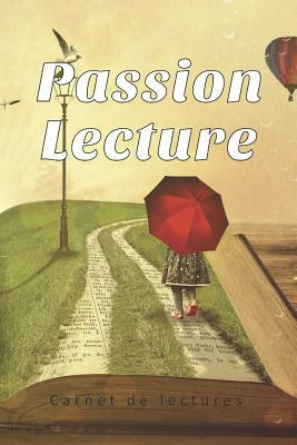 PASSION LECTURE - Carnet de lectures